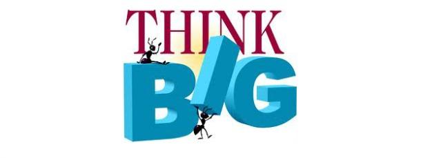 DO THINK BIG