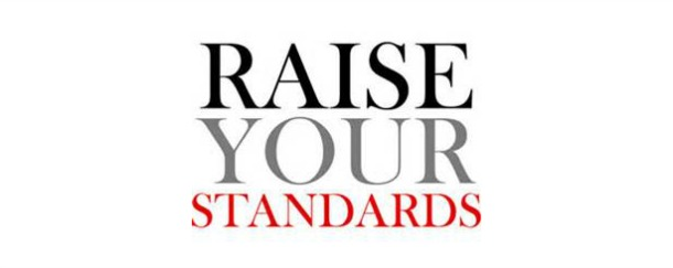 Raise Your Standard!