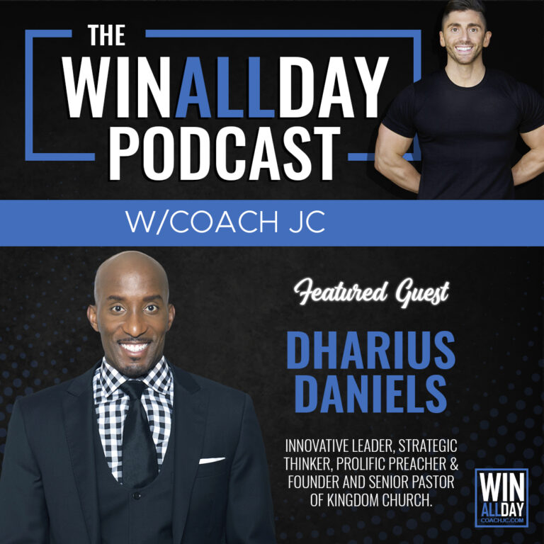 WIN ALL DAY w/ Dr. Dharius Daniels